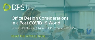 Office Design Considerations in a Post COVID-19 World