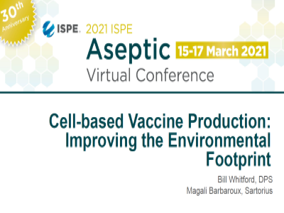 Presentation: Cell based Vaccine Production: Improving the Environmental Footprint